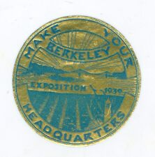Unused Make Berkeley Your Headquarters at the 1939 Golden Gate Inter Expo Decal