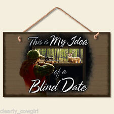 #8888 -- HIGHLAND GRAPHICS HUNTING BLIND DATE DECORATIVE WOOD SIGN -WOW!