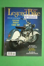 LEGEND BIKE 16/1993 INDIAN 74 CHIEF GILERA NETTUNO NORTON GARDEN GATE BMW BOXER
