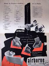 PUBLICITÉ 1958 AIRBORNE FAUTEUIL CANAPÉ DERNIERE EXPRESSION CONFORT- ADVERTISING