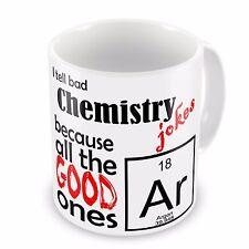 I Tell Bad Chemistry Jokes Funny Novelty Gift Mug