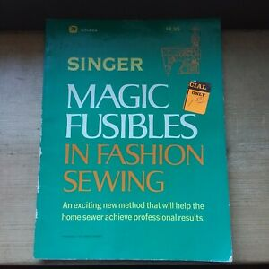 Vintage Singer Magic Fusibles in Fashion Sewing Book Guide 1977 Company