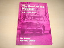WOLSELEY THE BOOK OF THE BY W.A. GIBSON MARTIN PITMAN MOTORISTS' LIBRARY
