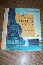 Kid's Book The Story of the USS Arizona R. Conrad Stein Cornerstones of Freedom