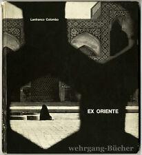 Colombo: Ex Oriente, Erstausgabe mit handschriftl. Autorenwidmung, 1963