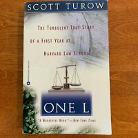 One L : The Turbulent True Story of a First Year at Harvard Law by Scott Turow