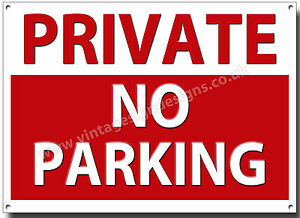 """PRIVATE NO PARKING METAL SIGN.INSTRUCTIONAL PARKING SIGN - DIMENSIONS 11"""" X 8""""."""