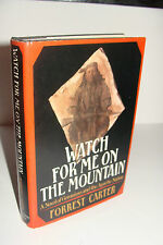 Watch for Me on the Mountain SIGNED by Forrest Carter 1st/1st 1978 Hardcover