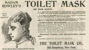 Toilet Mask Face Glove Madam Rowley's 1899 Prevents Wrinkles Vintage Print Ad