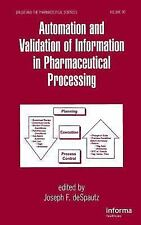 NEW Automation and Validation of Information in Pharmaceutical Processing by Des