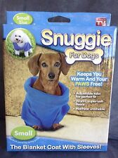 SNUGGIE FOR DOGS - SMALL  BLUE - AS SEEN ON TV 8-11 LBS - NEW IN PACKAGE