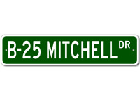 B-25 B25 MITCHELL Street Sign - High Quality Aluminum