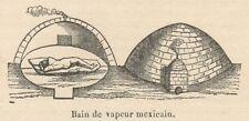 C8052 Bain de vapeur mexicain - Stampa antica - 1892 Engraving