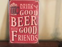 """""""Drink Good Beer With Good Friends"""" ~8"""" x 12"""" Metal Sign Bar Mancave"""
