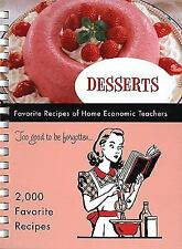 Desserts: Favorite Recipes of Home Economic Teachers by FRP Publishing