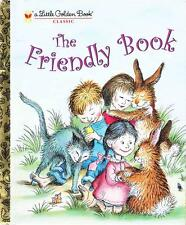 THE FRIENDLY BOOK - LITTLE GOLDEN BOOK -TODDLER AS BRAND NEW CLASSIC HARDBACK