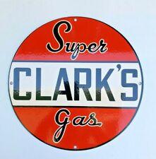 "VINTAGE SUPER CLARK'S GAS 12"" PORCELAIN ENAMEL SIGN, GAS OIL PUMP STATION"
