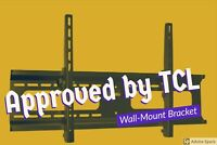 """Wall Mount for TCL - 65"""",55"""",50"""",49"""" & 43"""" Class - LED -Smart - 4K UHD TV"""