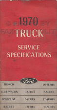 1970 Ford Truck Service Specifications Manual Pickup Bronco Econoline Van F100