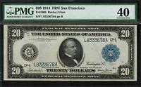 1914 $20 Federal Reserve Note - San Francisco -  FR-1009 - Graded PMG 40 - EF