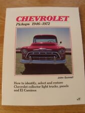 NEW Chevrolet Pickups, 1946-1972 : How to Identify, Select and Restore Trucks