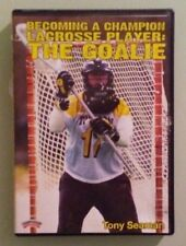 tony seaman   BECOMING A CHAMPION LACROSSE PLAYER : THE GOALIE    DVD
