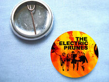 The Electric Prunes 25mm Badge 13th Floor Elevators The Sonics The Seeds