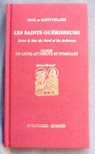 PAUL de SAINT-HILAIRE LES SAINTS GUERISSEURS  GUIDE  SYMPOMED Ed 1991