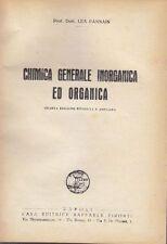 CHIMICA GENERALE INORGANICA ED ORGANICA di Lea Pannain fine anni '40 Pironti *