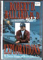 Robert Ballard    EXPLORATIONS  Hyperion NY  1995     FIRST   **SIGNED**