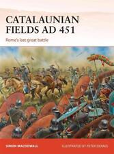 Osprey Campaign 286: CATALAUNIAN FIELDS AD 451 - Rome´s last great battle / NEU