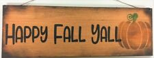 Happy Fall Yall pumpkin autumn thanksgiving decor country wooden sign wreath art