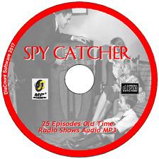 Spy Catcher 25 Episodes  British Old Time Radio - Audio OTR MP3 CD