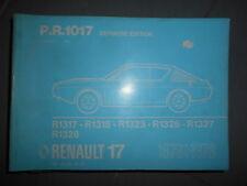 Renault 17 R17 + Gordini 1976 à 1978 : catalogue pièces d'origine PR1017-der