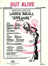 BUT ALIVE--SHEET MUSIC-APPLAUSE-LAUREN BACALL-PIANO/VOCAL/GUITAR/CHORDS-1970-NEW