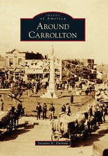 Around Carrollton [Images of America] [GA] [Arcadia Publishing]