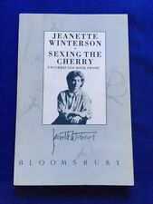 SEXING THE CHERRY - UNCORRECTED BRITISH PROOF SIGNED BY JEANETTE WINTERSON