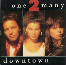 """One 2 Many - Downtown (7"""" Single 1988)"""