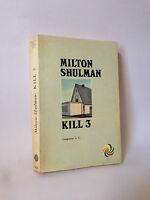 KILL 3 - M.Shulman [Longanesi & C., 1970]