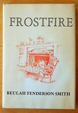 Frostfire: Poems of Love by Beulah Fenderson Smith SIGNED 1981 HC DJ