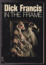 Dick Francis - In the Frame - 1st/1st 1976 Joseph, in Dustwrapper