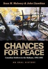 CHANCES FOR PEACE: Canadian Soldiers in the Balkans-ExLibrary