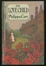 Philippa CARR, Eleanor Hibbert / Love Child First Edition 1978