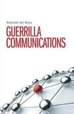 Guerrilla Communications by Eduardo Del Buey (2014, Paperback)