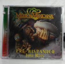 Musica Mexicana Pre Hispanico Jorge Reyes CD