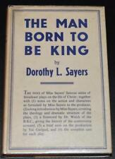 The Man Born to Be King UK Hardcover Dorothy L. Sayers 1943