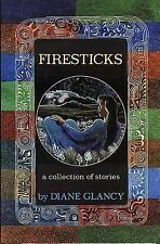 Firesticks: A Collection of Stories (American Indian Literature and Critical Stu