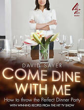 Come Dine With Me Dinner Party Perfection by David Sayer NEW (Paperback, 2009)