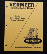 GENUINE VERMEER 3 POINT HITCH BLADE OPERATORS MANUAL & PARTS CATALOG