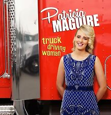 Patricia Maguire - Truck Driving Woman (2016, Irish Music CD)